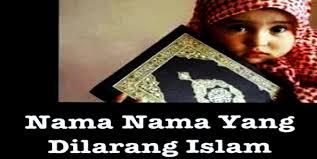 Ternyata Ke-6 Nama Ini di Larang Dalam Islam, Anehnya No. 4 Ternyata Banyak di Gunakan!