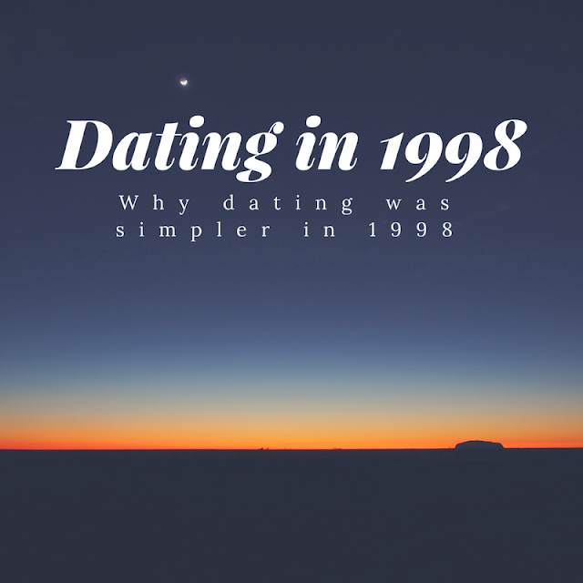 Dating in 1998, a retrospective look at a simpler time, Mandy Charlton, Photographer, Blogger, Writer, dating in newcastle 1998