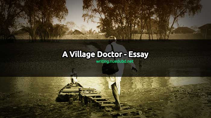 A Village Doctor Essay