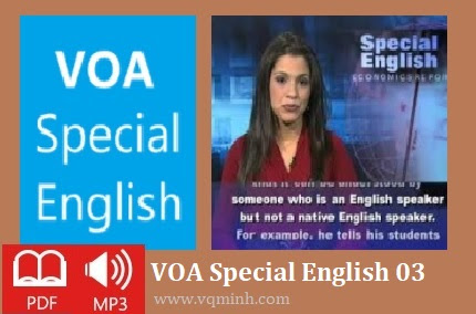 VOA Special English 03 [eBook.pdf; Audio.mp3 - Learning English Document] - Thư Viện