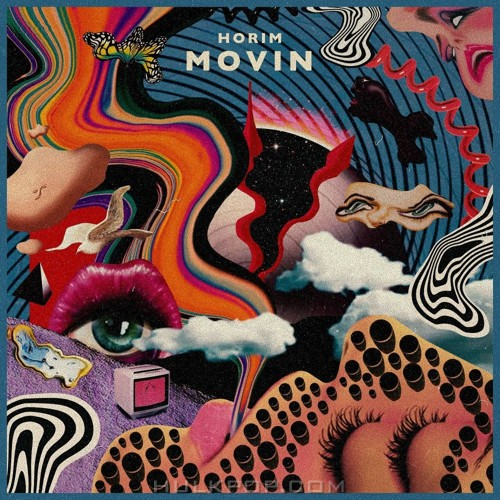 HORIM – MOVIN` (Feat. Mxxg, Odee, DJ Noah, Kim Oki) – Single