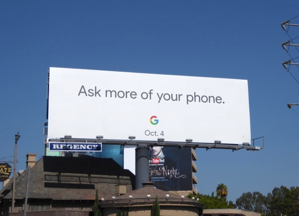 Ask more of your phone Google Pixel billboard