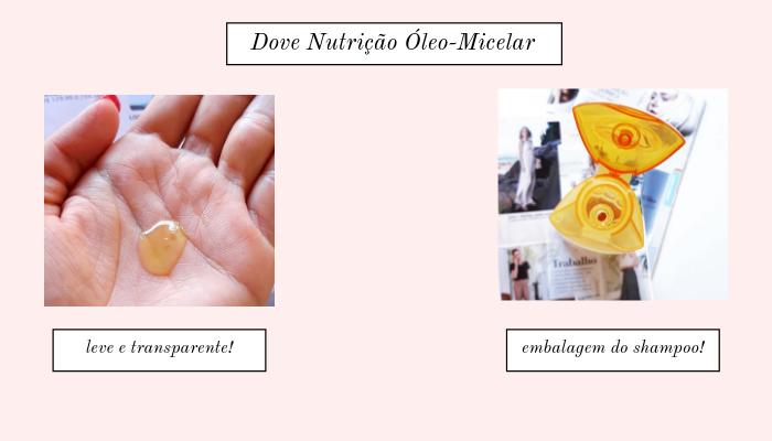 Shampoo Dove Nutrição Óleo Micelar Resenha