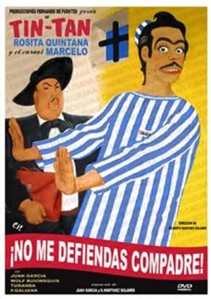 No Me Defiendas Compadre - 1949