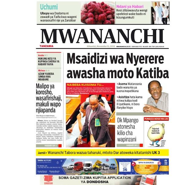 Habari Zilizopo Katika Magazeti Ya Leo Alhamisi Ya Novemba 15,2018.
