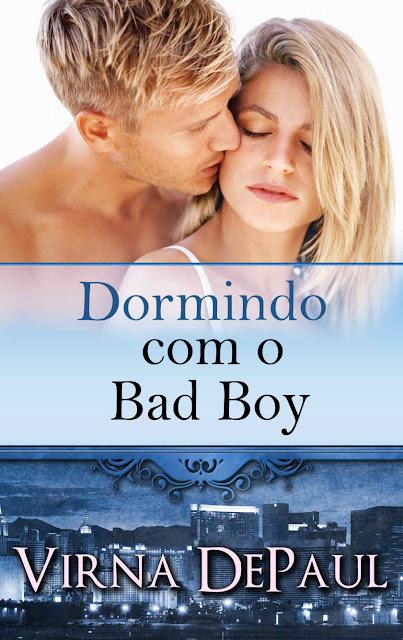 Dormindo com o Bad Boy - Virna De Paul