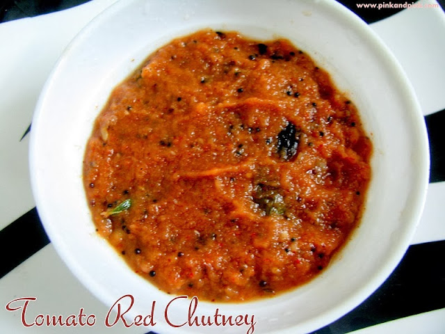 Red Tomato Chutney for Idli and Dosa