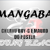 Mangaba--Young Black (Cheriff boy-g e Mauro do Poster)