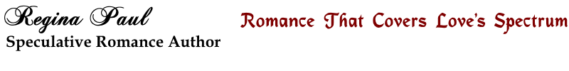 Speculative Romance Author Regina Paul