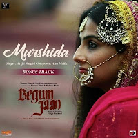 Murshida New Arijit Singh Full Song Download From Begum Jaan