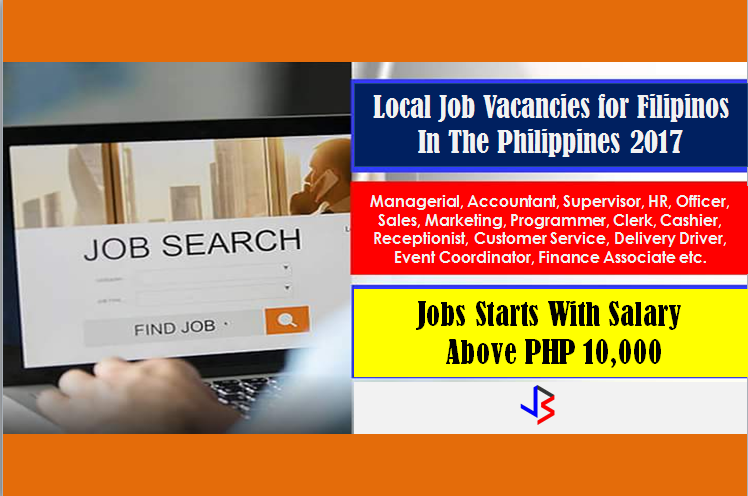 Are you looking for a local job? The following are job vacancies for you. If interested, you may contact the employer/agency listed below to inquire further or to apply.   Hiring Government Jobs in The Philippines  1. ACCOUNTING ASSISTANT Apply before 29 Jun Recruiter: Wink Laser Studio Address: Makati, Philippines Salary: 13,000.00 - 15,000.00 PHP/ month  2. HR RECORDS AND BENEFITS ASSISTANT Apply before 29 Jun Recruiter: Staff Alliance, Inc. Address: Makati, Philippines Salary: 13,000.00 - 15,000.00 PHP/ month  3. TAX AND ACCOUNTING OFFICER  Apply before 5 Jul Recruiter: TTA Business Services Inc. Address: Makati, Philippines Salary: 30,000.00 - 50,000.00 PHP/ month  4. ADMINISTRATIVE ASSISTANT Apply before 2 Aug Recruiter: White Label Services 2014 Inc. Address: Manila, Philippines Salary: 10,600.00 - 12,000.00 PHP/ month  5. RECEPTIONIST Apply before 14 Jun Recruiter: Uniship Inc. Address: Manila, Philippines Salary: 11,000.00 - 14,000.00 PHP/ month  6. CREDIT AND COLLECTION REPRESENTATIVE | FINANCIAL AND BANKING SERVICES Apply before 25 Apr Recruiter: Aces Call Center Jobs Inc. Address: Mandaluyong, Philippines Salary: 13,000.00 - 20,000.00 PHP/ month  7. GENERAL ACCOUNTING STAFF  Apply before 29 Jun Recruiter: INDUSTRIAL TIMBER CORPORATION Address: Makati, Philippines Address: 18,000.00 - 20,000.00 PHP/ month  8. CREATIVE DESIGNER Apply before 2 Jul Recruiter: SGS Asia Pacific Manila Inc. Address: Mandaluyong, Philippines Salary: 20,000.00 - 25,000.00 PHP/ month  9. CLIENT SOLUTIONS MANAGER | TAGUIG Apply before 21 Jul Recruiter: Alorica Address: Taguig, Philippines Salary: 50,000.00 - 70,000.00 PHP/ month  10. HR SUPERVISOR Apply before 29 Jul Recruiter:  Fagokho Corporation address: Makati, Philippines salary: 20,000.00 - 25,000.00 PHP/ month  11. HUMAN RESOURCE (HR) MANAGER Apply before 29 Jun Recruiter: JC Worldwide Franchise Inc. Address: Makati, Philippines Salary: 30,000.00 - 60,000.00 PHP/ month  12. ACCOUNTING ASSISTANT Apply before 5 Aug Recruiter: JC Worldwide Franchise Inc. Address: Makati, Philippines Salary: 13,000.00 - 18,000.00 PHP/ month  13. ACCOUNTING ASSISTANT Apply before 5 Aug Recruiter: JC Worldwide Franchise Inc. Address: Makati, Philippines Salary:13,000.00 - 18,000.00 PHP/ month  14. BUSINESS RETENTION OFFICER Apply before 16 Nov Recruiter: PhilhealthCare, Inc. Address: Makati, Philippines salary: 17,000.00 - 20,000.00 PHP/ month  15. RESERVATION AND TICKETING AGENT Apply before 23 Jul Recruiter: Genting Phils. Holdings LTD Address: Pasay, Philippines Salary: 14,000.00 - 15,000.00 PHP/ month  16. CUSTOMER SUCCESS BUSINESS SUPPORT COORDINATOR Apply before 30 Jul Recruiter: Ematic Solutions Address: Makati, Philippines Salary: 15,000.00 - 20,000.00 PHP/ month  17. MEAT ADVANTAGE EXCHANGE INC. Apply before 30 Dec Recruiter: MEAT ADVANTAGE EXCHANGE INC. Address: Lipa, Philippines Salary: 12,000.00 - 13,000.00 PHP/ month  18. SENIOR FINANCE MANAGER Apply before 29 Jul Recruiter: First Datacorp Address: Makati, Philippines Salary: 100,000.00 - 125,000.00 PHP/ month  19. ACCOUNT EXECUTIVE | ADVERTISING | MAKATI  Apply before 31 Jul Recruiter: Conexus Staffing and Consultancy Solutions, Inc. Address: Makati, Philippines Salary: 20,000.00 - 25,000.00 PHP/ month  20. TECHNICAL SUPERVISOR Apply before 20 Aug Recruiter: iCrescere Services Corp. Address: Quezon, Philippines Salary: 23,000.00 - 25,000.00 PHP/ month  21. SEARCH ENGINE OPTIMIZATION (SEO) SPECIALIST Apply before 20 Jun Recruiter: Vector Outsourcing Solutions Address: Quezon City, Philippines Salary: 20,000.00 - 25,000.00 PHP/ month  22. HUMAN RESOURCE (HR) MANAGER Apply before 30 Jul Recruiter: Lifestrong Marketing Inc. Address: Caloocan, Philippines Salary: 25,000.00 - 30,000.00 PHP/ month  23. COMPENSATION AND BENEFITS ASSOCIATE Apply before 15 Jun Recruiter: SERVFLEX INC. Address: Makati, Philippines Salary: 13,000.00 PHP/ month  24. PROJECT COORDINATOR | ACCOUNT ASSOCIATE Apply before 29 Sep Recruiter: DJTeam Inc. Address: Cainta, Philippines Salary: 10,000.00 - 12,500.00 PHP/ month  25. SALES DIRECTOR Apply before 29 Jun Recruiter: Megaworld Corporation Address: Taguig, Philippines Salary: 65,000.00 - 65,000.00 PHP/ month  26. MERCHANDISING SUPERVISOR FOR STOCKINGS Apply before 29 Jun Recruiter: Burlington Industries Philippines Inc. Address: Makati, Philippines Salary: 20,000.00 - 25,000.00 PHP/ month  27. ADMINISTRATIVE ASSISTANT Apply before 2 Aug Recruiter: TTA Business Services Inc. Address: Makati, Philippines Salary: 15,000.00 - 18,000.00 PHP/ month  28. MARKETING AND CREATIVES OFFICER Apply before 12 Sep Recruiter: Paleo Manila® (TGVI) Address: Mandaluyong, Philippines Salary: 14,000.00 - 17,000.00 PHP/ month  29. ACCOUNTING SUPERVISOR Apply before 22 Aug Recruiter: Keyland Address: Makati, Philippines Salary: 40,000.00 - 45,000.00 PHP/ month  30. ADMIN SUPERVISOR Apply before 27 Jun Recruiter: JC Worldwide Franchise Inc. Address: Makati, Philippines Salary: 25,000.00 - 35,000.00 PHP/ month  31. DRAFTER, CAD OPERATOR, AND RESEARCHER Apply before 30 Dec Recruiter:  Philsurv Address: Mandaluyong, Philippines Salary: 10,000.00 - 14,000.00 PHP/ month  32. EVENT COORDINATOR (ACCOUNT ASSOCIATE) Apply before 30 Sep Recruiter: DJTeam Inc. Address: Cainta, Philippines Salary: 10,000.00 - 12,500.00 PHP/ month  33. PROJECT MANAGER Apply before 22 Oct Recruiter: Seattle's Best Coffee Philippines and Kenny Rogers Roasters Address: Makati, Philippines Salary: 40,000.00 - 60,000.00 PHP/ month  34. CUSTOMER SERVICE REPRESENTATIVE (CSR) Apply before 15 Jun Recruiter: BEL USA LLC Manila Address: Pasig, Philippines Salary: 22,000.00 - 26,000.00 PHP/ month  35. FINANCE ASSOCIATE Apply before 30 Aug Recruiter: Zuellig Family Foundation Address: Parañaque, Philippines Salary: 27,000.00 - 40,000.00 PHP/ month   36. MARKETING AND CREATIVE STAFF Apply before 30 Nov Recruiter: Henry's Professional Photo Marketing Inc Address: Manila, Philippines Salary: 16,000.00 - 18,000.00 PHP/ month  37. ACCOUNTING CLERK, INVOICE CLERK - CASHIER Apply before 25 Jun Recruiter: Cost U Less, Inc. Address: Makati, Philippines Salary: 12,800.00 - 15,000.00 PHP/ month  38. RECRUITMENT OFFICER Apply before 30 Jun Recruiter: VISMAY INTERNATIONAL CORP. Address: Taguig, Philippines Salary: 18,000.00 - 25,000.00 PHP/ month  39. COMPLIANCE ASSISTANT Apply before 14 Jul Recruiter: Time Depot Inc. Address: Quezon City, Philippines Salary: 12,000.00 - 15,000.00 PHP/ month  40. ACCOUNT COORDINATOR | ACCOUNT ASSOCIATE Apply before 29 Sep Recruiter: DJTeam Inc. Address: Cainta, Philippines Salary: 10,000.00 - 12,500.00 PHP/ month  41. ACCOUNTING STAFF/BOOKKEEPER Apply before 30 Aug Recruiter: Phil. Property Expert, Inc. Address: Taguig, Philippines Salary: 14,000.00 - 16,000.00 PHP/ month  42. DELIVERY DRIVER Apply before 30 Dec Recruiter: MEAT ADVANTAGE EXCHANGE INC. Address: General Trias, Philippines Salary: 14,400.00 - 15,400.00 PHP/ month  43. CUSTOMER RELATIONS ASSISTANT Apply before 17 Jun Recruiter: Generika Drugstore Address: Parañaque, Philippines Salary: 13,200.00 - 16,000.00 PHP/ month  44. SALES MANAGER Apply before 21 Aug Recruiter: iCrescere Services Corp. Address: Muntinlupa, Philippines Salary: 50,000.00 - 70,000.00 PHP/ month  45. EXCEL AND VBA PROGRAMMER Apply before 25 Jul Recruiter: XCEED Customer Care Solutions Address: Makati, Philippines Salary: 25,000.00 - 29,000.00 PHP/ month  46. STAFF ACCOUNTANT II Apply before 7 Jul Recruiter: XCEED Customer Care Solutions Address: Makati, Philippines Salary: 312,000.00 - 390,000.00 PHP/ year  47. MARKETING ASSISTANT Apply before 14 Jun Recruiter: PHINMA Property Holdings Corporation Address: Mandaluyong, Philippines Salary: 17,000.00 - 21,000.00 PHP/ month  48. RECEPTIONIST Apply before 30 Aug Recruiter: Keyland Address: Manila, Philippines Salary: 13,000.00 - 16,000.00 PHP/ month  49. ADMINISTRATIVE ASSISTANT | SECRETARY Apply before 29 Sep Recruiter: DJTeam Inc. Address: Cainta, Philippines Salary: 8,000.00 - 9,000.00 PHP/ month  50. ACCOUNTING AND ADMIN ASSISTANT Apply before 18 Jul Recruiter: Vector Outsourcing Solutions Address: Pasig, Philippines Salary: 12,000.00 - 15,000.00 PHP/ month  51. STAFF ACCOUNTANT II Apply before 7 Jul Recruiter: XCEED Customer Care Solutions Address: Makati, Philippines Salary: 312,000.00 - 390,000.00 PHP/ year  52. ACCOUNTING AND ADMIN ASSISTANT Apply before 18 Jul Recruiter: Vector Outsourcing Solutions Address: Pasig, Philippines Salary: 12,000.00 - 15,000.00 PHP/ month  53. RECRUITMENT ASSISTANT Apply before 25 Jun Recruiter: JC Worldwide Franchise Inc. Address: Makati, Philippines Salary: 14,000.00 - 17,000.00 PHP/ month  54. ACCOUNTING AND ADMIN ASSISTANT Apply before 18 Jul Recruiter: Vector Outsourcing Solutions Address: Pasig, Philippines Salary: 12,000.00 - 15,000.00 PHP/ month  55. CORPORATE SERVICES OFFICER Apply before 29 Jul Recruiter: TTA Business Services Inc. Address: Makati, Philippines Salary: 40,000.00 - 50,000.00 PHP/ month  56. SKETCHUP ARTIST | 3D MODEL DRAFTSMAN Apply before 29 Sep Recruiter: DJTeam Inc. Address: Cainta, Philippines Salary: 10,000.00 - 12,000.00 PHP/ month  57. HR AND ADMIN SUPERVISOR | BULACAN Apply before 15 Jul Recruiter: Conexus Staffing and Consultancy Solutions, Inc. Address: Makati, Philippines Salary: 20,000.00 - 25,000.00 PHP/ month  58. SITE PLANNER Apply before 21 Sep Recruiter: Thermovar Pipes Sales and Service Address: Pulilan, Philippines Salary: 12,506.00 - 14,000.00 PHP/ month  59. QUALITY ASSURANCE| RESEARCH AND DEVELOPMENT (RND) MANAGER Apply before 16 Jun Recruiter: Mida Food Distributors, Inc. Address: Manila, Philippines Salary: 30,000.00 - 40,000.00 PHP/ month  60. BUDGET OFFICER Apply before 14 Jun Recruiter: SOLUTIONS EXCHANGE, INC Address: Makati, Philippines Salary: 30,000.00 - 40,000.00 PHP/ month  SOURCE: KALIBRR   DISCLAIMER: Thoughtskoto is not affiliated to any of these companies. The information gathered here are verified and gathered from the kalibrr.com website.
