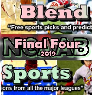 NCAAB, SATURDAY, April 6, 2019 - PREDICTIONSBlend Sports