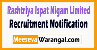 Rashtriya Ispat Nigam Limited (RINL ) Recruitment Notification 2017