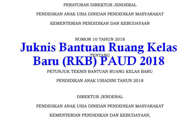 Juknis Bantuan Ruang Kelas Baru (RKB) PAUD 2018