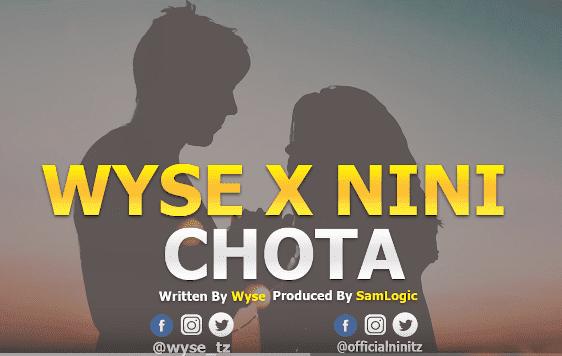 Nini Ft. Wyse - Chota