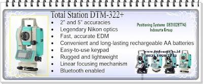 total station nikon dtm-322.Prodak PT INDOSURTA