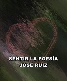 ESPERANZA DE AMOR   Sentir la poesía  Poesía de José Ruiz