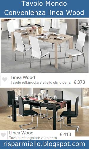 Risparmiello tavoli in vetro mondo convenienza for Tavolo mondo convenienza wood