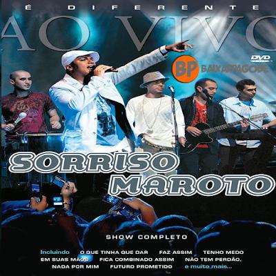 Sorriso Maroto É Diferente Ao Vivo (2007) Download