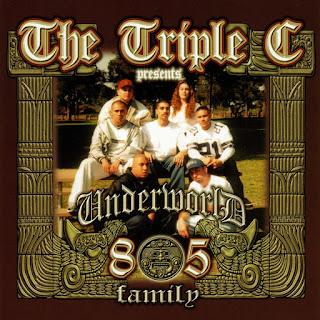 Various Artists - The Triple C Presents: Underworld 805 Family (1999)