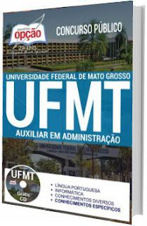 Apostila UFMT 2017 Auxiliar em Administração