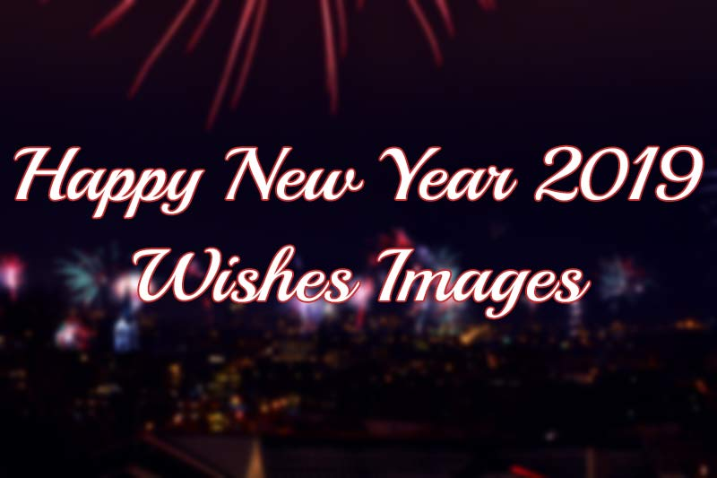 Happy New Year Wishes Images and Wishes Pictures