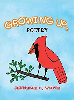Growing Up - poetry book promotion by Jennelle L. White