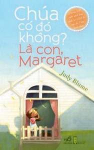Chúa Có Đó Không Là Con, Margaret - Judy Blume