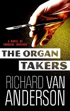 The Organ Takers by Robert Van Anderson book cover