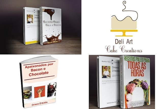 Blog Deli Art Cake Creations : Semana do e-Book: Deli Art Cake Creations ~ Paleodiario