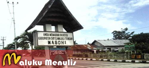 Sejarah Kota Masohi dan Kabupaten Maluku Tengah