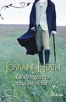 La vengeance vous va si bien - Lorraine Heath