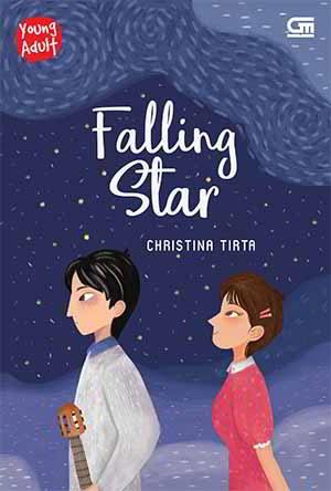 Pernah jatuh cinta pada seseorang yang luar biasa keren tapi selalu menganggapmu hanya se Falling Star PDF Karya Christina Tirta