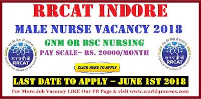 RRCAT Indore Male Nurse Vacancy 2018