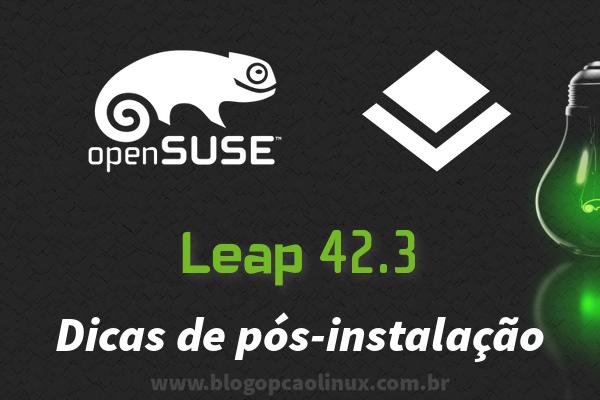 O que fazer após instalar o openSUSE Leap 42.3