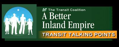 Inland Empire Transit Talking Points