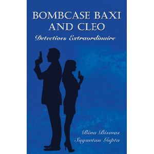 Book Review: Bombcase Baxi And Cleo