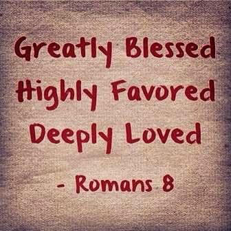 I Am Greatly Blessed Highly Favored And Deeply Loved beth willis miller's b...