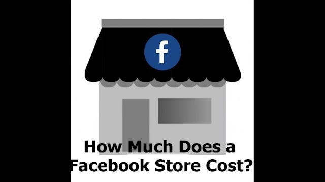 How Much Does a Facebook Store Cost?