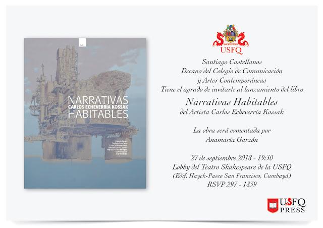 Lanzamiento del libro 'Narrativas Habitables' de Carlos Echeverría Kossak