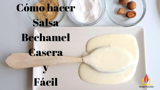 cómo-hacer-salsa-bechamel-casera
