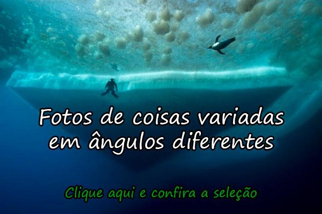 FOTOS DE COISAS VARIADAS EM ÂNGULOS DIFERENTES