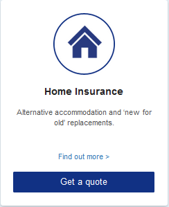 Home Insurance  Alternative accommodation and 'new for old' replacements.