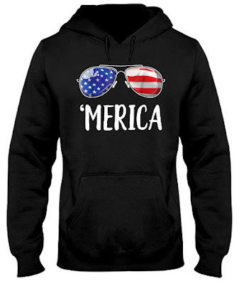 Merica Sunglasses 4th of July 2018 T Shirt Hoodie