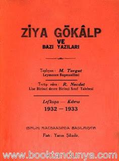 Ziya Gökalp - Ve Bazı Yazıları