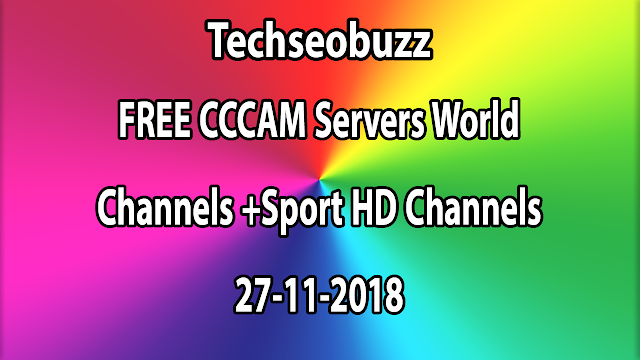 FREE CCCAM Servers World Channels +Sport HD Channels 27-11-2018
