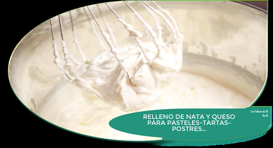 RELLENO PARA TARTAS-PASTELES-ROSCÓN DE REYES...{DE NATA (crema de leche) Y QUESO MASCARPONE}