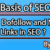 What is Dofollow and Nofollow Links in SEO -Basis of SEO