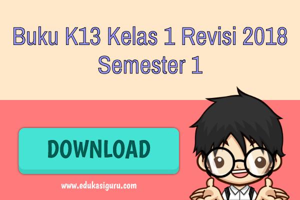 Buku K13 Kelas 1 Revisi 2018 Semester 1