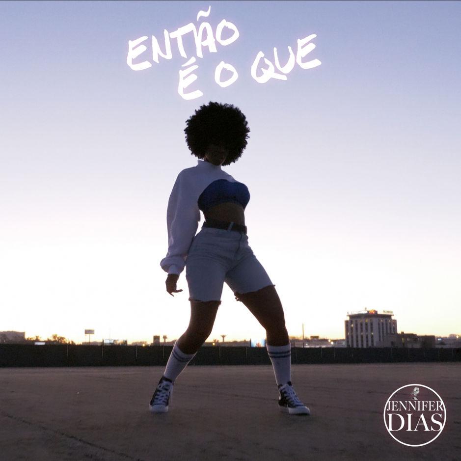 Jennifer Dias - Então é o Quê (Afro Version)